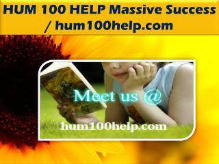 HUM 100 HELP Massive Success / hum100help.com
