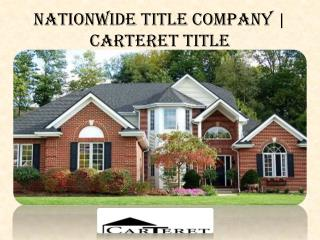 Nationwide Title Company | Carteret Title