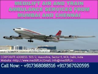 Medilift Air and Train Ambulance Services in Mumbai and Chennai at Low cost
