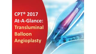 CPT® 2017 At-A-Glance: Transluminal Balloon Angioplasty
