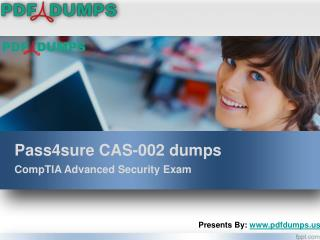 Pass4sure CAS-002 CompTIA Advanced security Exam