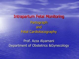 Intrapartum Fetal Monitoring
