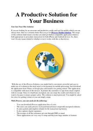 A Productive Solution for Your Business