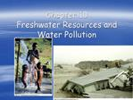 Chapter 10   Freshwater Resources and Water Pollution
