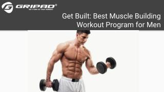 Best Muscle Building Workout Program For Men