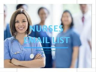 Nurses Email list to get high sales leads