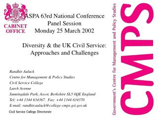 ASPA 63rd National Conference Panel Session  Monday 25 March 2002  Diversity  the UK Civil Service: Approaches and Chall