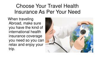 Choose Your Travel Health Insurance As Per Your Need
