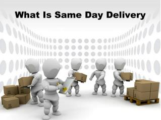 What Is Same Day Delivery