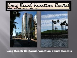 Long Beach Condo Rentals