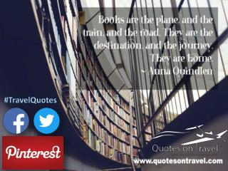 Travel Quotes by Anna Quindlen - QuotesOnTravel.com