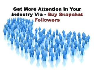 Skyrocket Your Popularity Via Buy Snapchat Followers