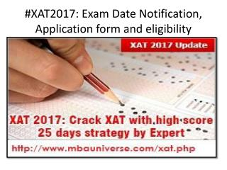 #XAT2017: Exam Date Notification, Application form and eligibility