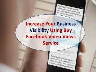 Read Buy Facebook Video Views Reviews – To Get worthy Service