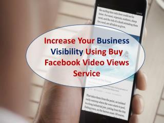Read Buy Facebook Video Views Reviews – To Get worthy Service