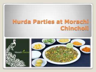 Hurda Parties at Morachi Chincholi