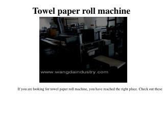 Toilet paper machine