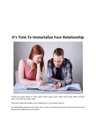 It's Time To Immortalize Your Relationship