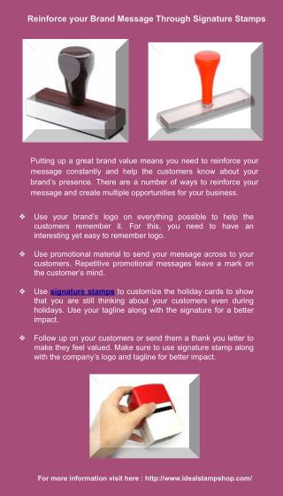 Reinforce Your Brand Message Through Signature Stamps