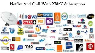 Netflix And Chill With XBMC Subscription