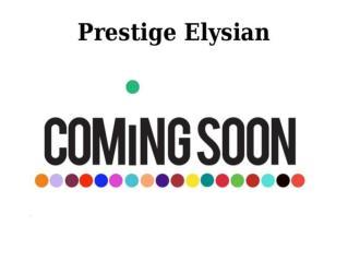 Prestige Elysian Bannerghatta Road Bangalore
