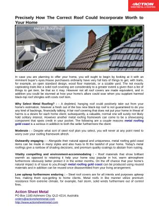 Metal Roofing Gold Coast Can be Produced Using Reused Materials