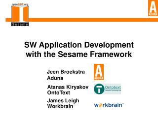 SW Application Development with the Sesame Framework