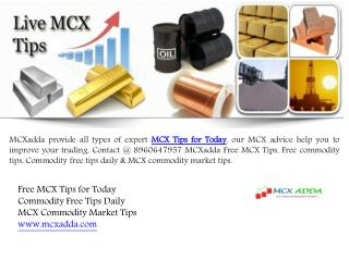 Invest your Money in Trading with MCX Tips for Today