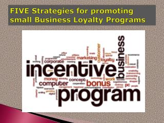 Five Strategies for Promoting Small Business Loyalty Programs