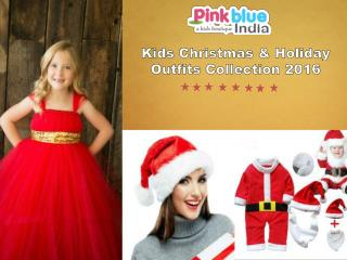 Children Christmas Clothing Collection 2016 | Kids Holiday Outfits India