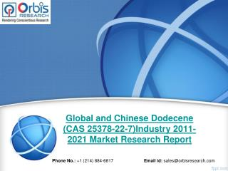 Global and Chinese Dodecene (CAS 25378-22-7) Industry, Global and Chinese Dodecene (CAS 25378-22-7) Market, Dodecene (CA