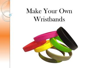Make Your Own Wristbands