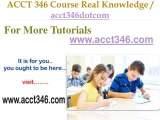 ACCT 346 Course Success Begins / acct346dotcom