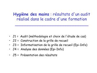 Hygi ne des mains : r sultats dun audit  r alis  dans le cadre dune formation _____________________________