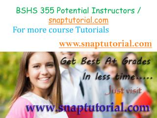 BSHS 355 Course Success is a Tradition - snaptutorial.com