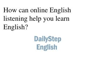 How can online English listening help you learn English?