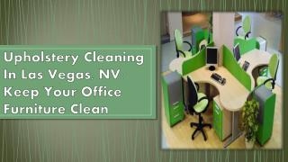 Upholstery Cleaning In Las Vegas, NV: Keep Your Office Furniture Clean