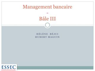 Management bancaire - B le III