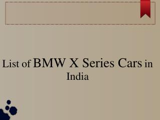 Find the List of BMW X Series Cars in India
