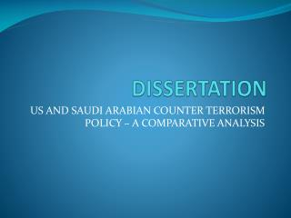 Dissertation on US AND SAUDI ARABIAN COUNTER TERRORISM