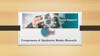 What are the Benefits and Components of Qualitative Market Research