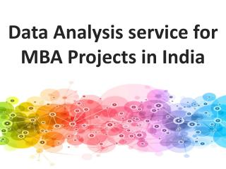 We Provide the Expert Data Analysis service for MBA Projects in India