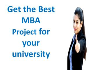 Top Quality MBA Project Writing Services from projectreportconsultant in Mumbai