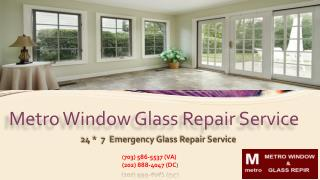 24*7 Emergency Glass Repair Service | Call us Now (202) 888-4047