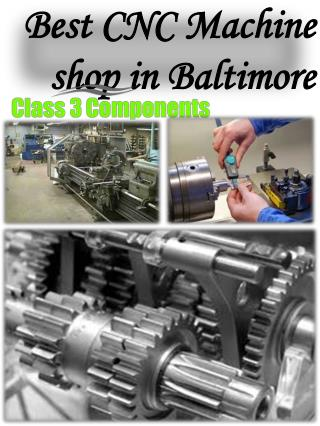 Best CNC Machine shop in Baltimore
