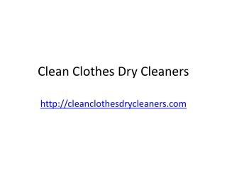 Clean Clothes Dry Cleaners | Dry Cleaners in Charlotte NC