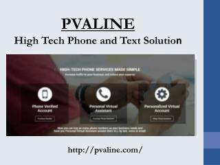 Contact Pvaline for Suitable Phone & text solutions