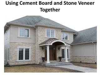 Using Cement Board and Stone Veneer Together