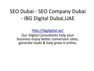 SEO Dubai - SEO Company Dubai - IBG Digital Dubai,UAE