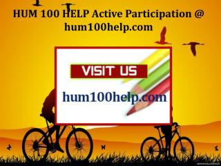 HUM 100 HELP Active Participation / hum100help.com